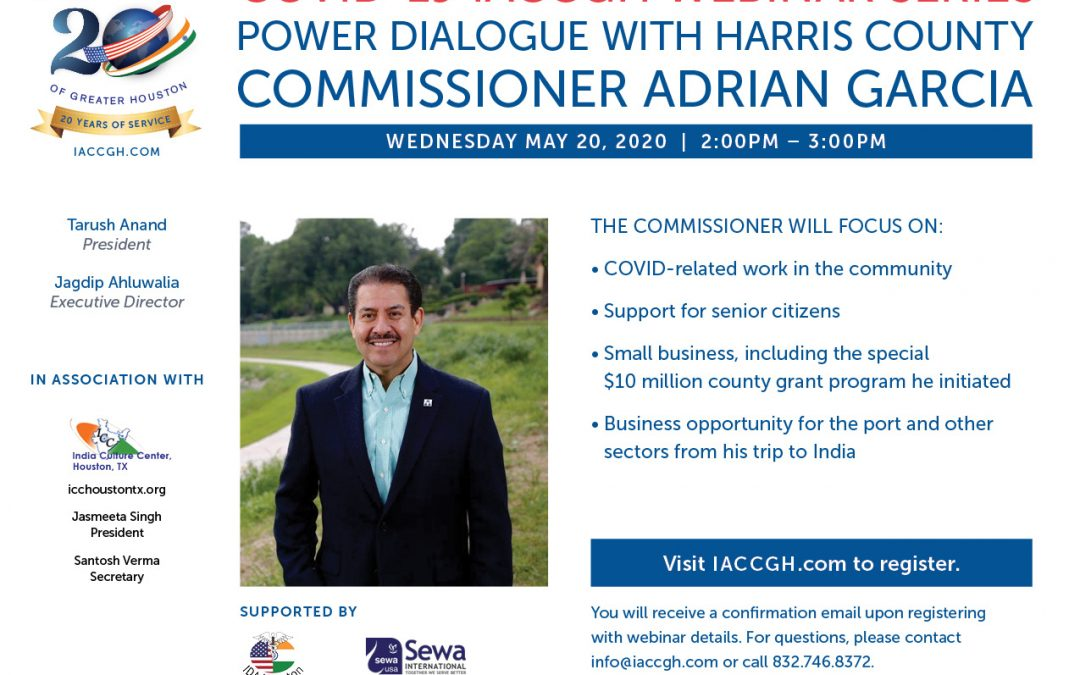 Covid-19 Webinar Series: Power Dialogue with Commissioner Adrian Garcia