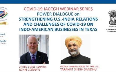 Covid-19 webinar Series: Power Dialogue with U. S. Senator John Cornyn and Indian Ambassador Taranjit Singh Sandhu