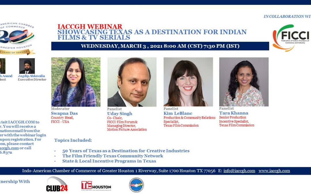 IACCGH webinar: Showcasing Texas as a Destination for Indian Films and TV Serials