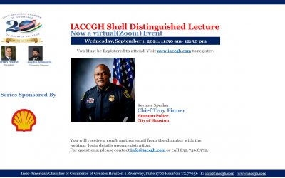 IACCGH Shell Distinguished Lecture with Houston Police Chief Troy Finner